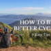 HOW TO BE A BETTER CYCLIST - Easy Tips and Tricks. Cycling Made Easy. Become a Pro